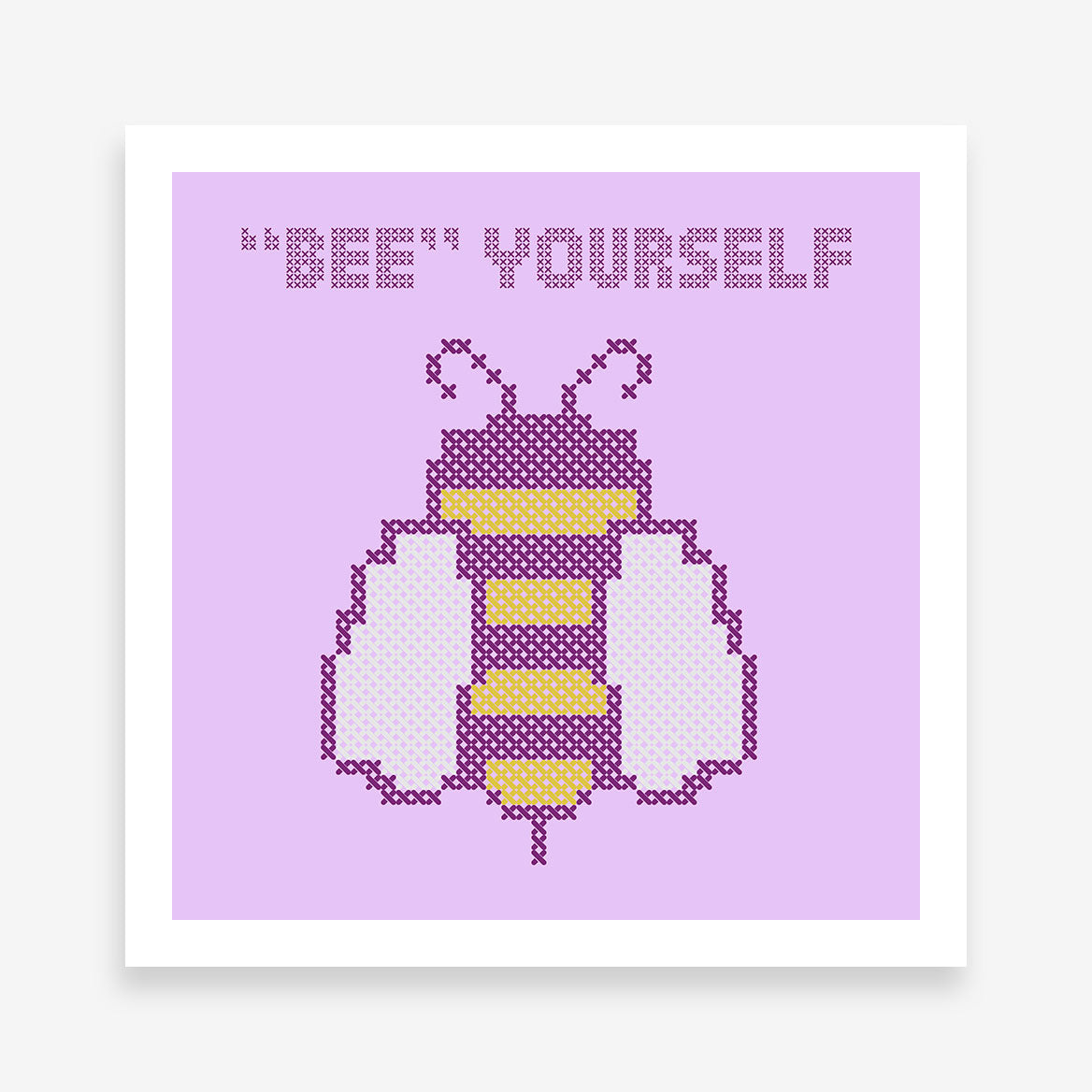 "Poster print with stitch style bee and purple text ""Bee yourself"", on a purple background."