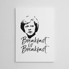 Breakfast is breakfast Canvas Print