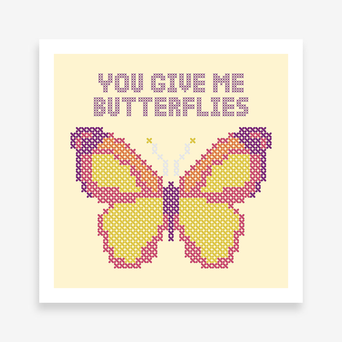 "Stitches style poster print with colourful butterfly and quote ""You give me butterflies""."