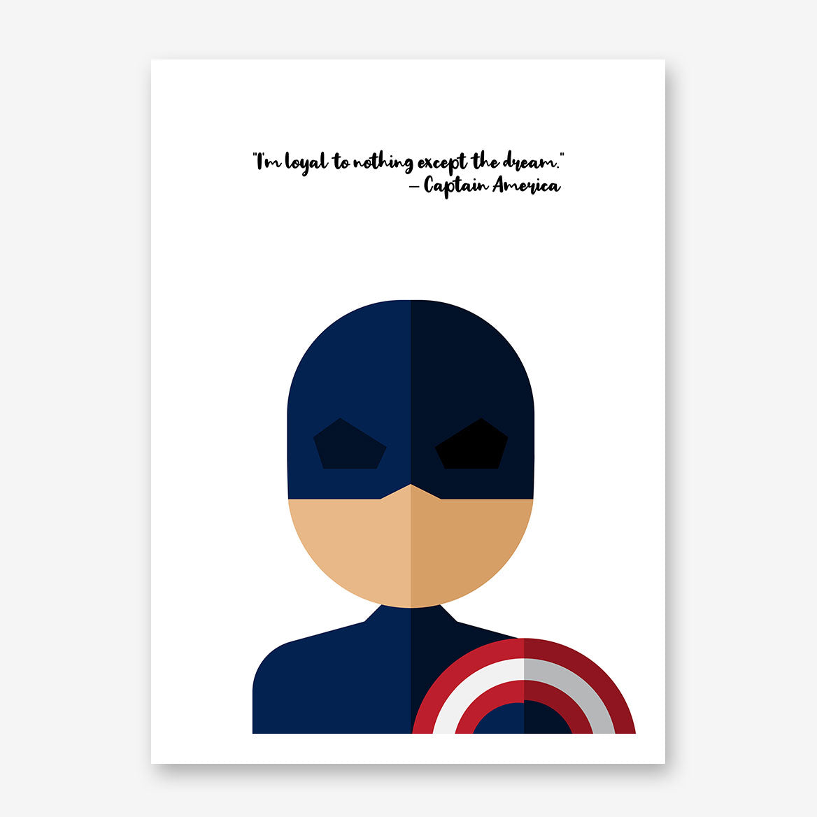 "White poster print with Captain America's quote ""I'm loyal to nothing, except the dream"" and Captain America's abstract portrait"