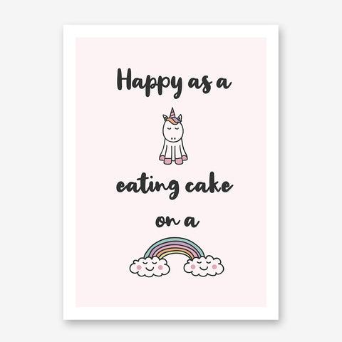 Poster print, with black text and a colourful unicorn and rainbow, on light pink background.