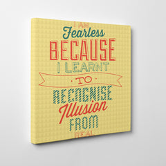 "Retro canvas print with green and red inspirational quote ""I am fearless because I learnt to recognise illusion from real"" - side view"