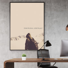 Photography poster print by Kubistika, with a mountain hiker and inspirational quote ''inhale the future, exhale the past''; in office.