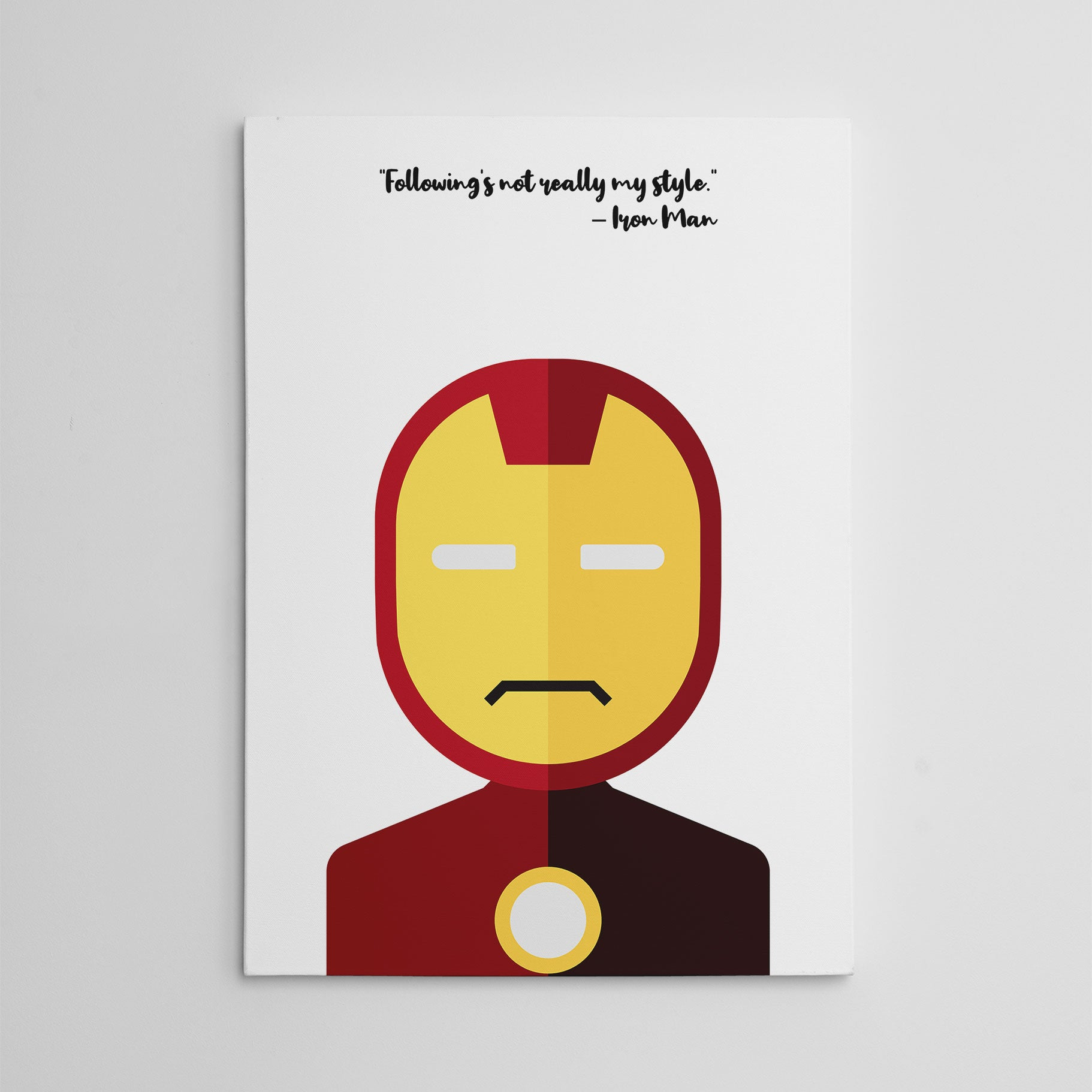 "White canvas print with Iron Man's quote ""Following's not really my style"" and Iron Man's abstract portrait."
