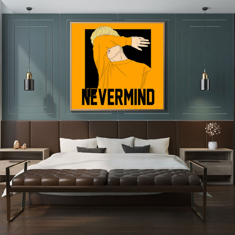 Square poster print with a guy covering his face with his arm and the quote 'never mind' - wall view