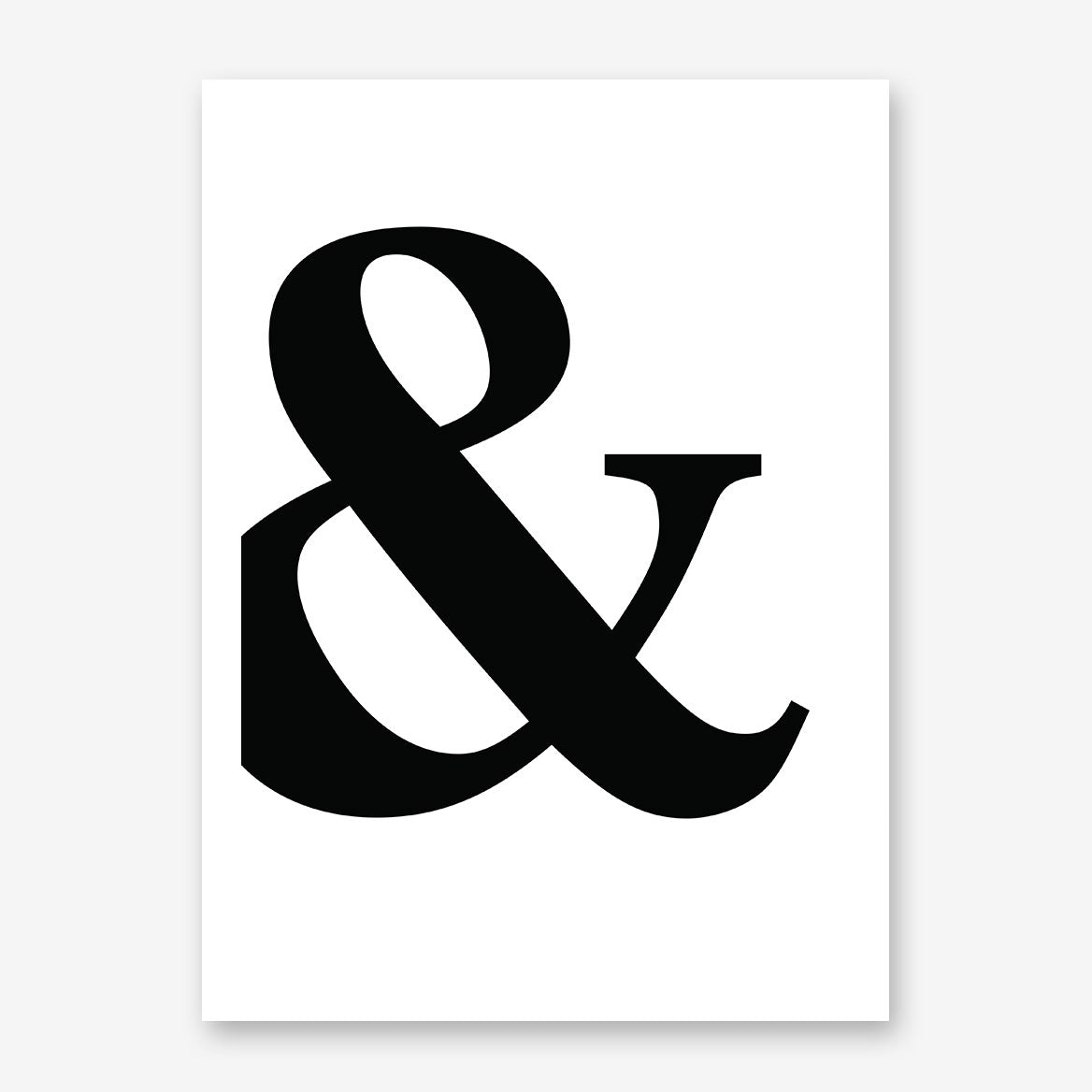 Poster print with black '&' ampersand symbol