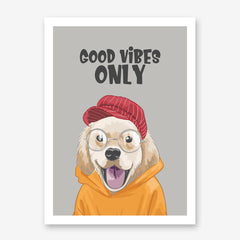 Poster print with a cute Labrador with hat and eyeglasses, and the quote 'Good vibes only', on grey background