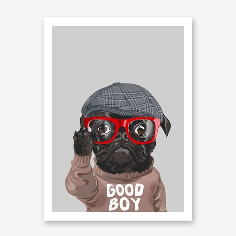 Poster print with a cute pug with hat, red eyeglasses and a jumper with the quote 'I rule the world', on grey background.