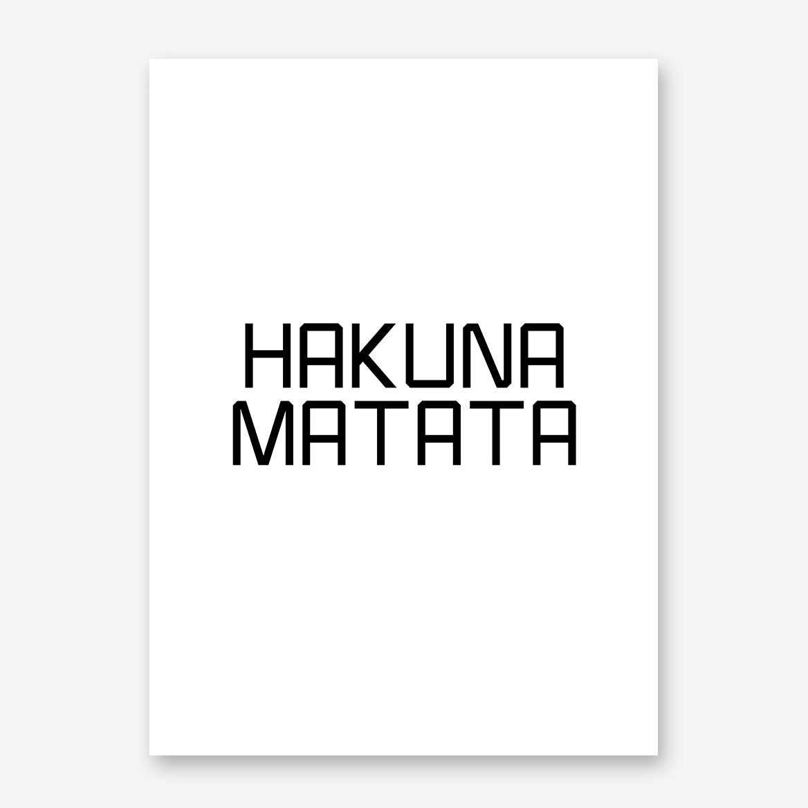 "Typography poster print, with the quote ""Hakuna Matata"""