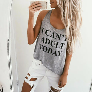 """I CAN'T ADULT TODAY"" Vest Top - My Chronic Style"