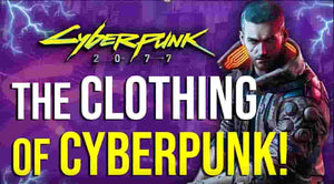 Cyber Fashion - Cyberpunk 2077 Clothing & Fashion Explained Cyberwear