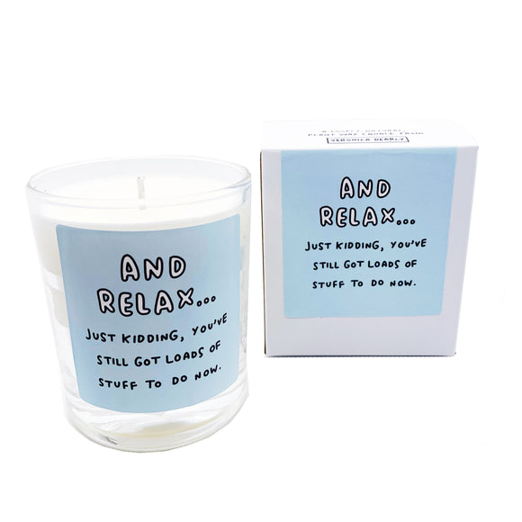 And Relax... Just Kidding Funny Votive Boxed Candle