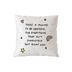 Take A Minute To Be Grateful White Cushion