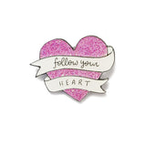 Follow Your Heart Sparkly Glitter Enamel Pin