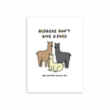 Alpacas Don't Give A Fuck...  And Neither Should You Print A5/A4