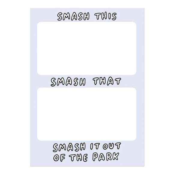 Smash This, Smash That, Smash It Out Of The Park A6 To Do List Notepad