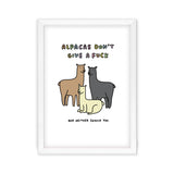 Alpacas Don't Give a Fuck Art Print by Veronica Dearly - Frame & Size Options