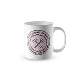 Still Banging On About Overthrowing The Patriarchy Mug