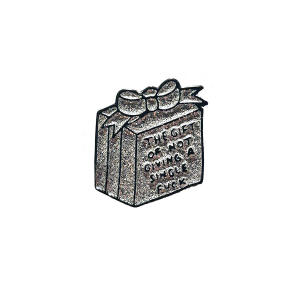The Gift of Not Giving A Single Fuck Enamel Pin Badge