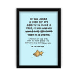 If You Judge A Fish Blue Art Print by Veronica Dearly - Frame & Size Options