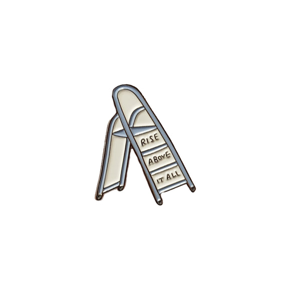 Rise Above It All Enamel Pin