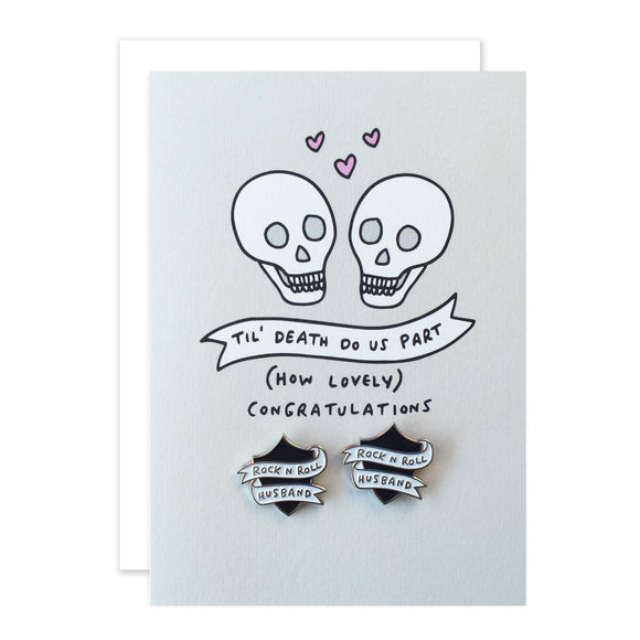 Rock N Roll Bride Til Death Do Us Part Wedding/Engagement Card With 2 Enamel Pins