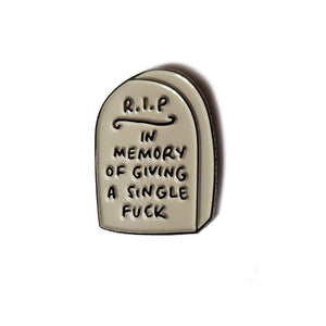 RIP In Memory of Giving a Single Fuck Pin Badge - Black Nickel Silver Version