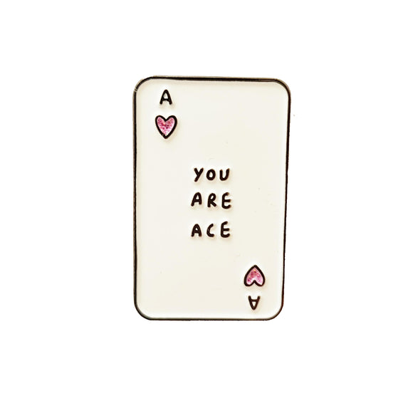 You Are Ace Soft Enamel Pin