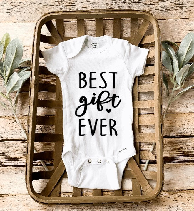 Best Gift Ever/ Newborn Baby Onesie®