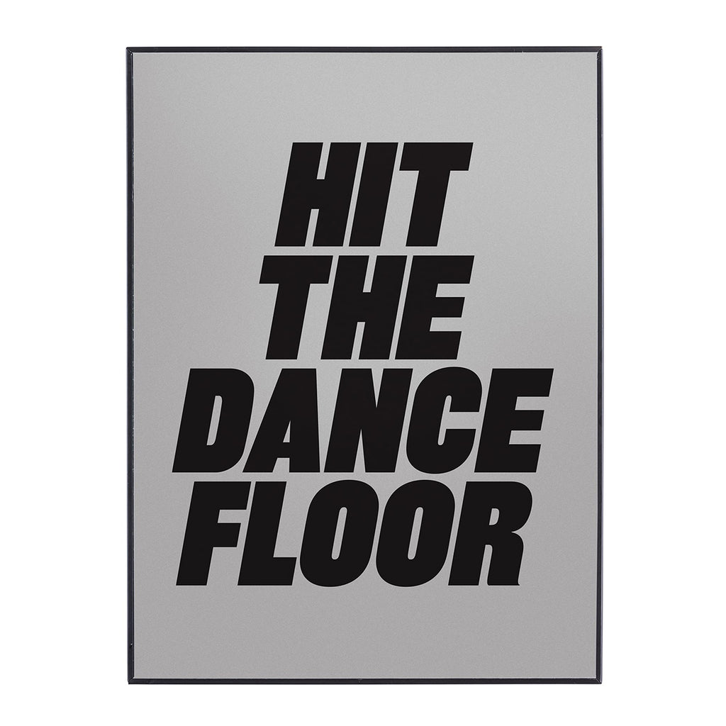 hit the dance floor mirror