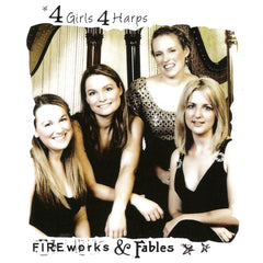 Fireworks and Fables by 4 Girls 4 Harps