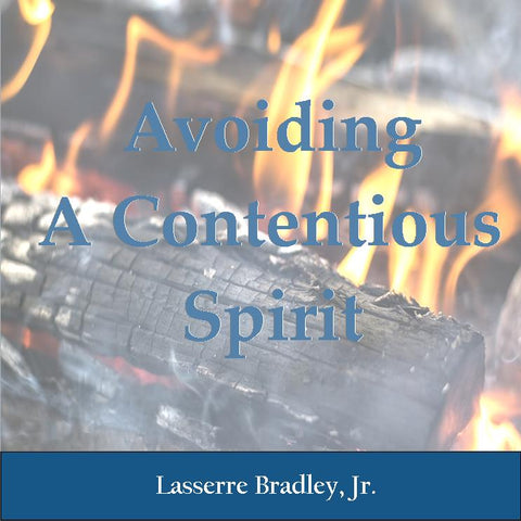 Avoiding a Contentious Spirit