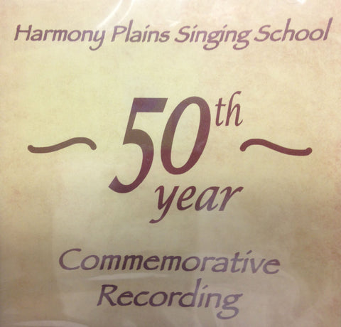 Harmony Plains 50th Anniversary Recording