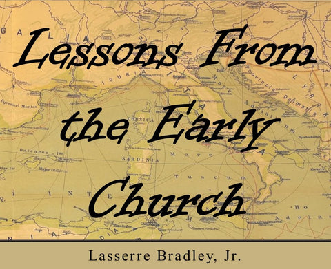 Lessons From the Early Church