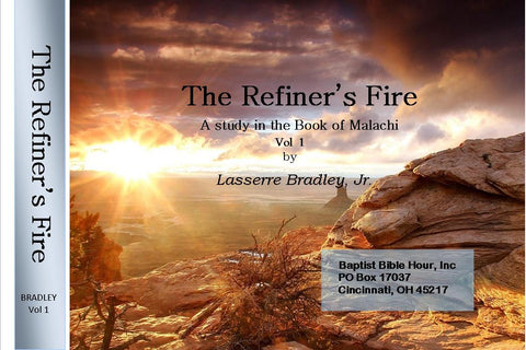 The Refiner's Fire, Volume 1