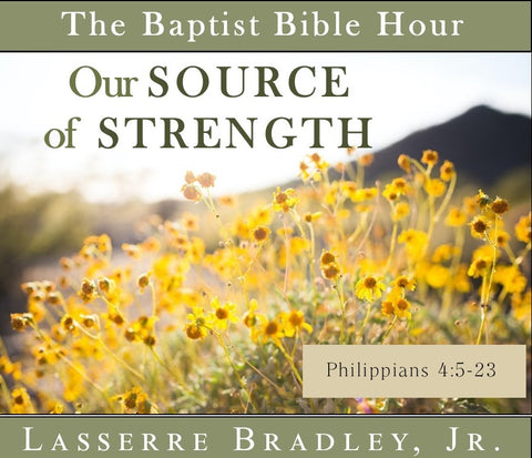 Our Source of Strength (Philippians, Vol. 9)