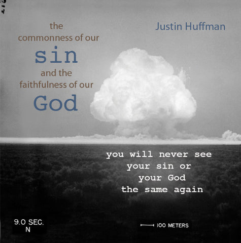 The Commonness of Our Sin and the Faithfulness of Our God