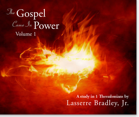 The Gospel Came In Power - Volume 1