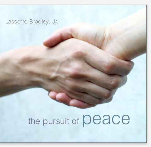 The Pursuit of Peace