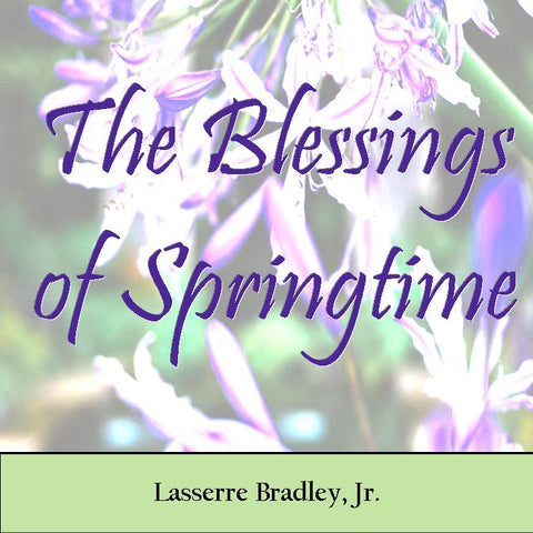 The Blessings of Springtime