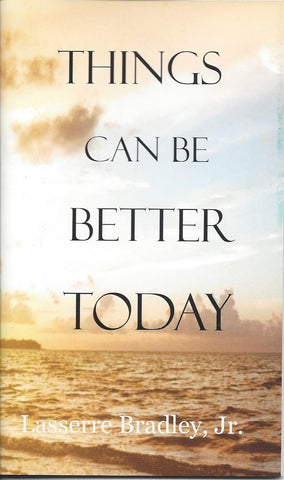 Things Can Be Better Today
