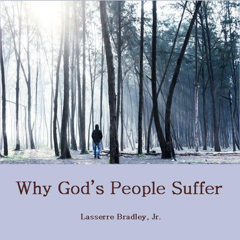 Why God's People Suffer