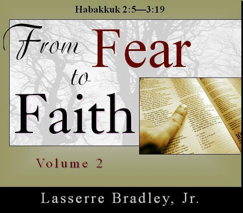 From Fear to Faith - Volume 2