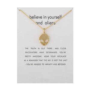 Believe In Yourself And Aliens Necklace