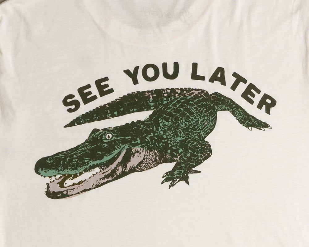 See You Later T-Shirt
