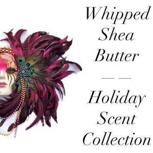 Fra Fra's Naturals | Premium Raw Organic Whipped Shea Butter - Holiday Scent Collection