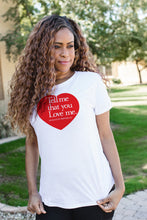 Namaste Republic Tell Me That You Love Me Tee
