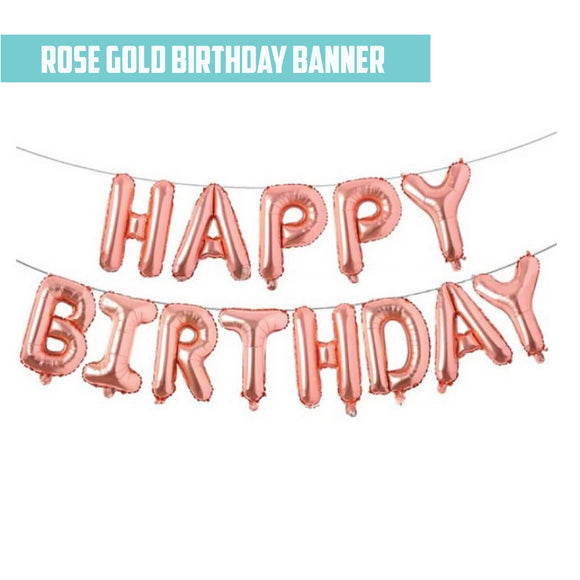 16'' Rose Gold Foil Happy Birthday Banner
