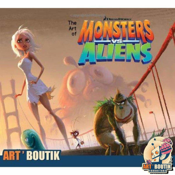 The Art of Monsters vs Aliens - Dreamworks - Senzu Store