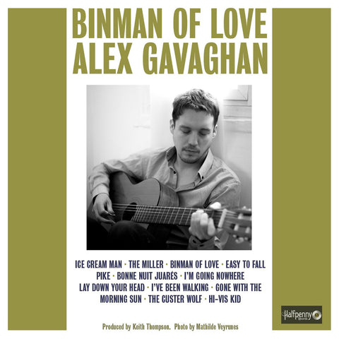 Alex Gavaghan Binman Of Love
